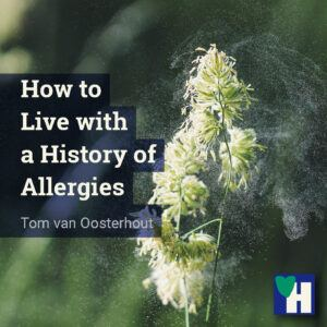 How to Live with a History of Allergies