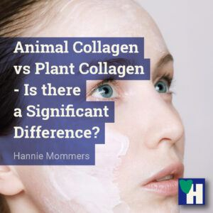 Animal Collagen vs Plant Collagen - Is there a Significant Difference?