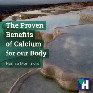 The Proven Benefits of Calcium for our Body