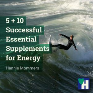 5 + 10 Successful Essential Supplements for Energy