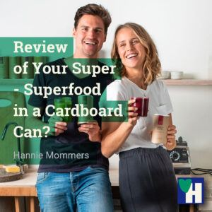 Review of Your Super - Superfood in a Cardboard Can?