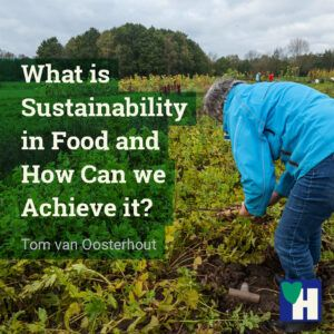 What is Sustainability in Food and How Can we Achieve it?