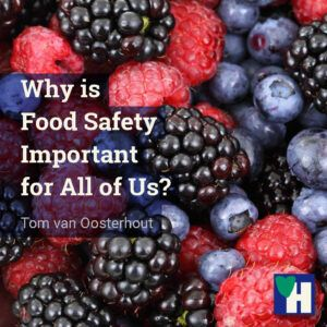 Why is Food Safety Important for All of Us?