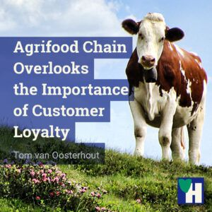 Agrifood Chain Overlooks the Importance of Customer Loyalty