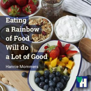 Eating a Rainbow of Food Will do a Lot of Good