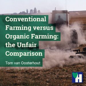 Conventional Farming versus Organic Farming: the Unfair Comparison