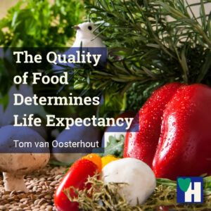 The Quality of Food Determines Life Expectancy