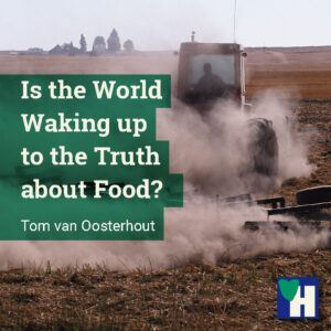 Is the World Waking up to the Truth about Food?