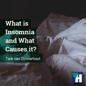 What is Insomnia and What Causes it?