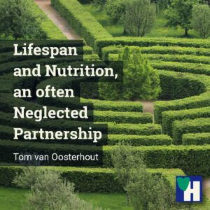 Lifespan and Nutrition, an often Neglected Partnership