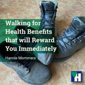 Walking for Health Benefits that will Reward You Immediately