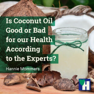 Is Coconut Oil Good or Bad for our Health According to the Experts?
