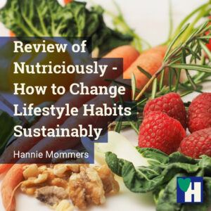 Review of Nutriciously - How to Change Lifestyle Habits Sustainably