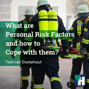 What are Personal Risk Factors and how to Cope with them?