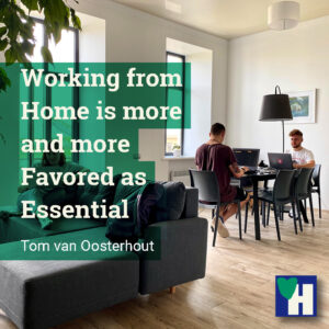 Working from Home is more and more Favored as Essential