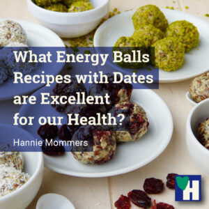 What Energy Balls Recipes with Dates are Excellent for our Health?