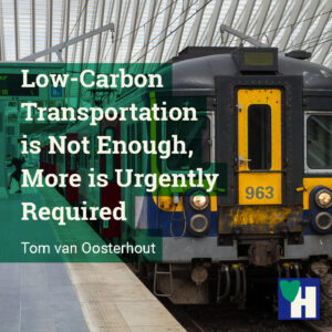 Low-Carbon Transportation is Not Enough, More is Urgently Required