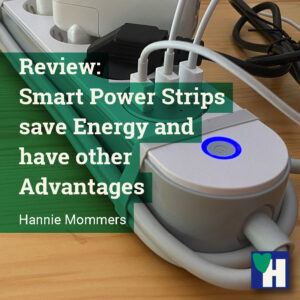 Review: Smart Power Strips save Energy and have other Advantages