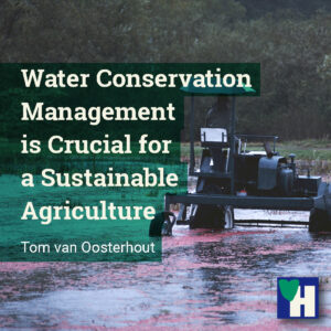 Water Conservation Management is Crucial for a Sustainable Agriculture