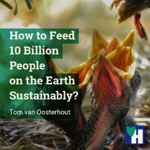 How to Feed 10 Billion People on the Earth Sustainably?