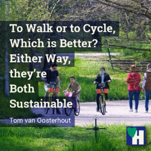 To Walk or to Cycle, Which is Better? Either Way, they're Both Sustainable