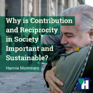 Why is Contribution and Reciprocity in Society Important and Sustainable?