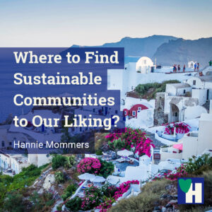 Where to Find Sustainable Communities to Our Liking?