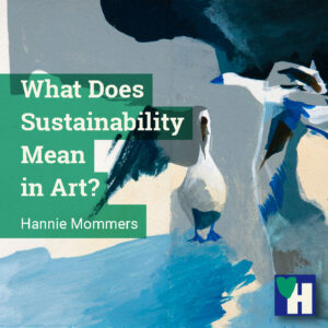 What Does Sustainability Mean in Art?